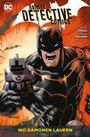 Batman Detective Comics Paperback 9: Wo Dämonen lauern
