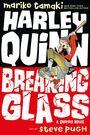 Harley Quinn: Breaking Glass – Jetzt kracht's!