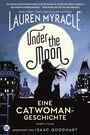 Under the Moon – Eine Catwoman-Geschichte