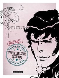 Splashcomics: Corto Maltese 7 – Venezianische Legende (Klassik Edition)