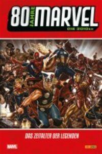 Splashcomics: 80 Jahre Marvel: Die 2010er -Das Zeitalter der Legenden