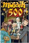 Das 500. MOSAIK